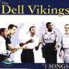 Dell Vikings - #1 Songs artwork