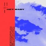 songs like Hey Baby (feat. Gia Koka)