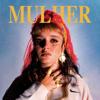 Mulher - EP - Carolina Deslandes