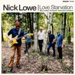 Nick Lowe - Love Starvation
