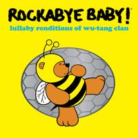 Rockabye Baby! - Lullaby Renditions of Wu-Tang Clan artwork