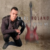 Carl Roland - Rock With Me