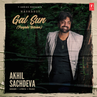 Akhil Sachdeva - Gal Sun (Punjabi Version) - Single artwork