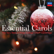 Essential Carols - The Very Best of King's College Choir, Cambridge - Choir of King's College, Cambridge - Choir of King's College, Cambridge