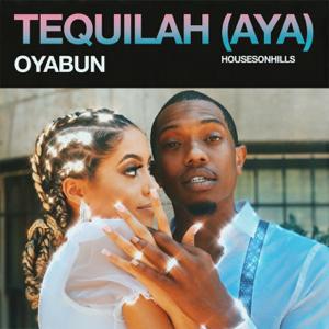 OYABUN - Tequilah (Aya)