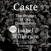 Caste (Oprah's Book Club): The Origins of Our Discontents (Unabridged) - Isabel Wilkerson Cover Art