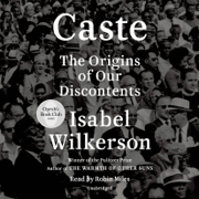 Caste (Oprah's Book Club): The Origins of Our Discontents (Unabridged)
