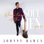 Johnny Rawls - Bottom to the Top (Live)
