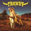Trendy by Rvfv iTunes Track 1