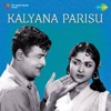 Kalyana Parisu (Original Motion Picture Soundtrack)