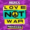 Love Not War (The Tampa Beat) [Remixes] [feat. Jason Derulo]