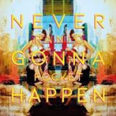 Never Gonna Happen - EP