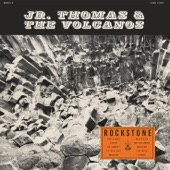 Jr Thomas & The Volcanos - Chin Up