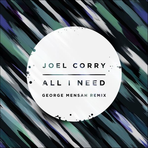 All I Need (George Mensah Remix) - Single