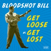 Bloodshot Bill - My Heart Cries for You