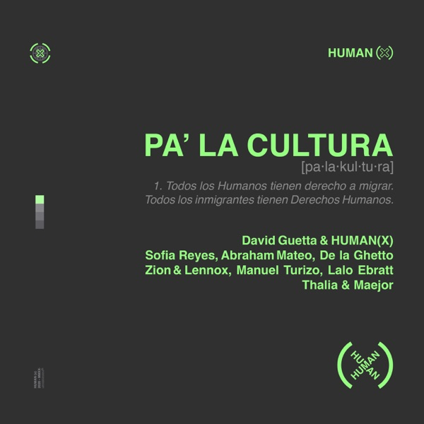 Pa' la Cultura (feat. Sofía Reyes, Abraham Mateo, De La Ghetto, Manuel Turizo, Zion & Lennox, Lalo Ebratt, Thalía & Maejor) - Single