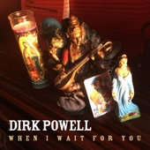 Dirk Powell - The Bright Light of Day