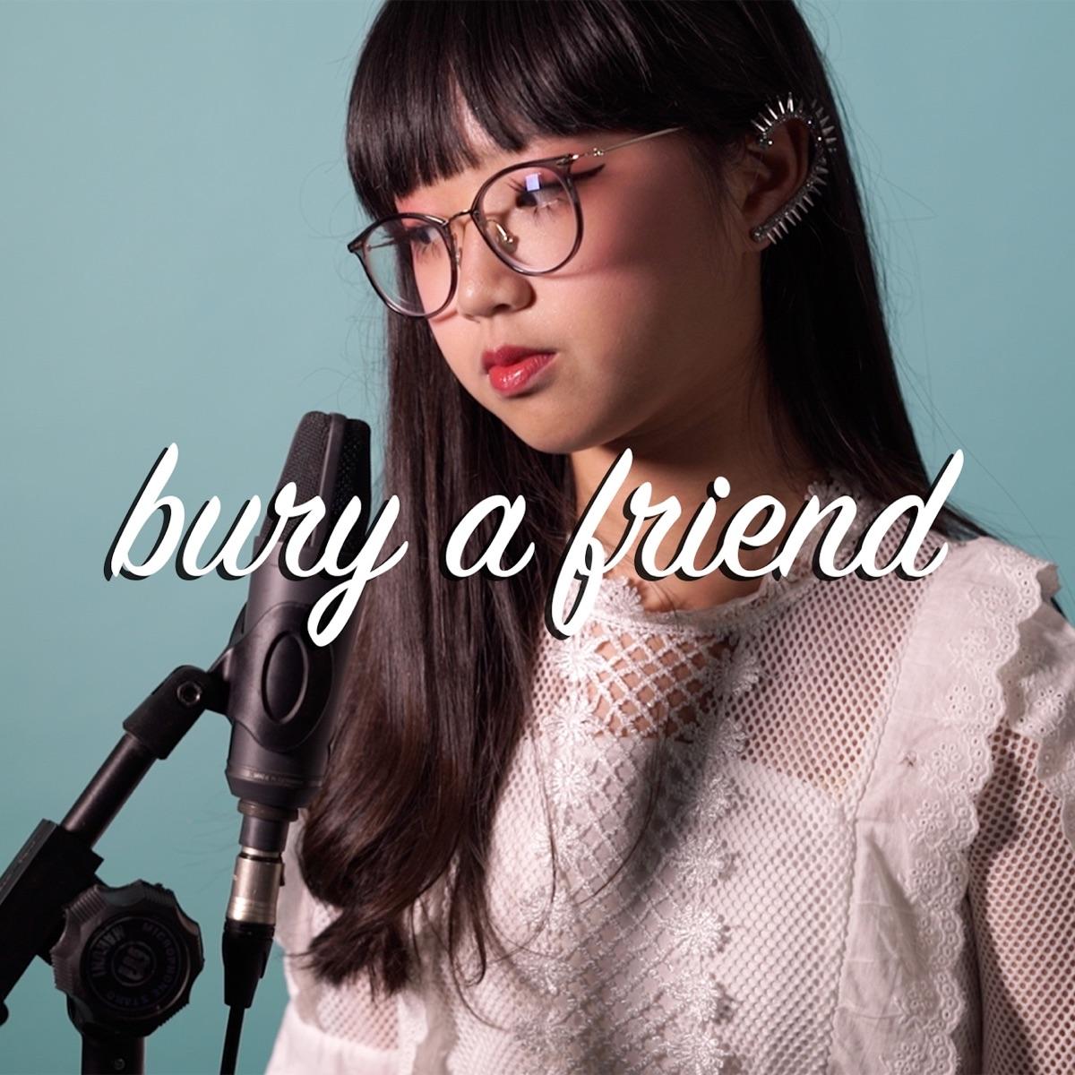 Bury a Friend - Single Kim CD cover