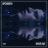 River Rat-Upchurch