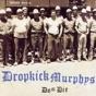Never Alone by Dropkick Murphys