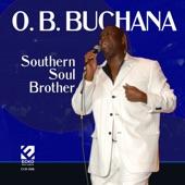 O.B. Buchana - Southern Soul Brothers