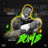 Q2 - Bomb (feat. C Blvck & MohBad) - Single
