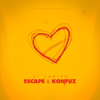 Escape & Konfuz - Не смотри artwork