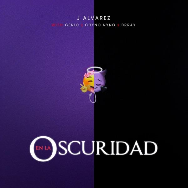 En La Oscuridad (feat. Chyno Nyno & Brray) [with Genio] - Single