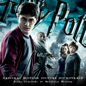 Nicholas Hooper - Harry Potter and the Half-Blood Prince (Original Motion Picture Soundtrack)