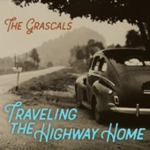 The Grascals - Traveling the Highway Home