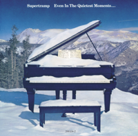 Supertramp - Even In the Quietest Moments artwork