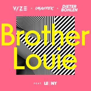VIZE, Imanbek & Dieter Bohlen - Brother Louie feat. Leony