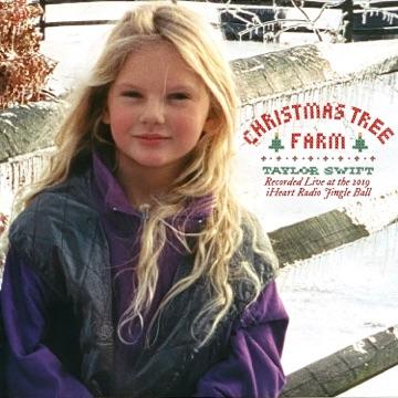 Taylor Swift – Christmas Tree Farm (Recorded Live at the 2019 iHeartRadio Jingle Ball) – Single