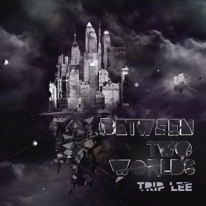 Trip Lee - Twisted feat. Derek Minor, Lecrae & Thi'sl
