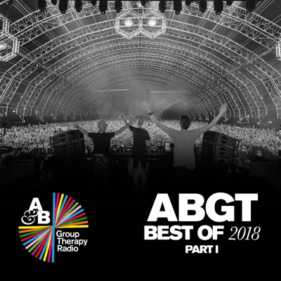 Group Therapy Best of 2018 Pt. 1 - Above & Beyond