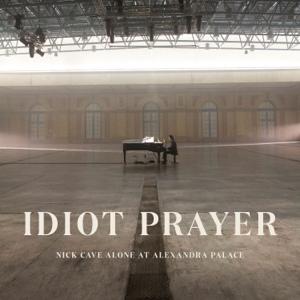 Nick Cave & The Bad Seeds - Idiot Prayer (Nick Cave Alone at Alexandra Palace)