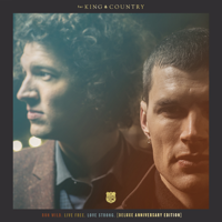 Run Wild. Live Free. Love Strong. (Deluxe Anniversary Edition) - for KING & COUNTRY Cover Art