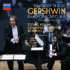 Stefano Bollani, Gewandhausorchester Leipzig & Riccardo Chailly - Gershwin: Rhapsody in Blue; Piano Concerto in F; Catfish Row etc Grafik