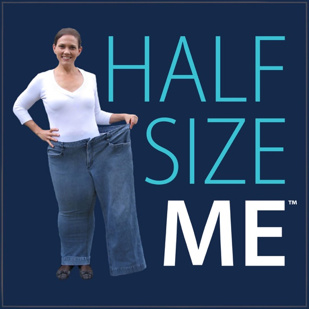 Half Size Me By Heather A Robertson On Apple Podcasts