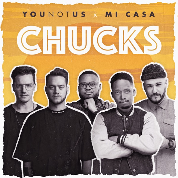 YOUNOTUS & Mi Casa mit Chucks