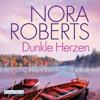 Nora Roberts - Dunkle Herzen Grafik