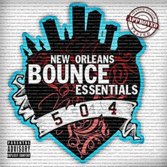 New Orleans Bounce Essentials, Vol. 1