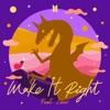 Make It Right feat Lauv Single