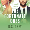 RS Grey - The Fortunate Ones: A Romantic Comedy  artwork