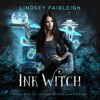 Lindsey Fairleigh - Ink Witch (Kat Dubois Chronicles, #1)  artwork