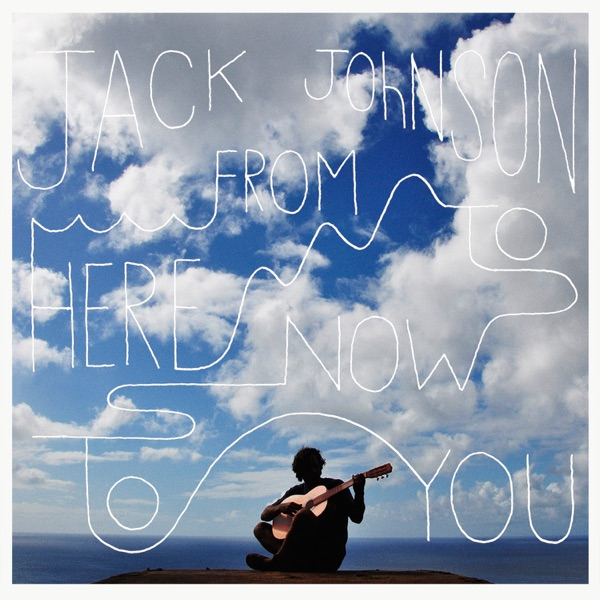 I Got You - Jack Johnson