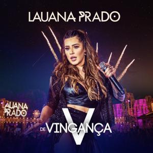 Lauana Prado - V de Vingança (Ao Vivo)