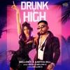 Drunk n High Single