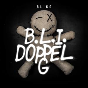 Bligg - B.L.I. doppel G
