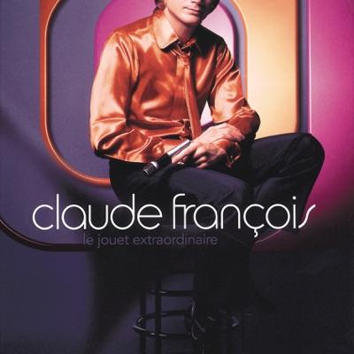 Le jouet extraordinaire - Claude François